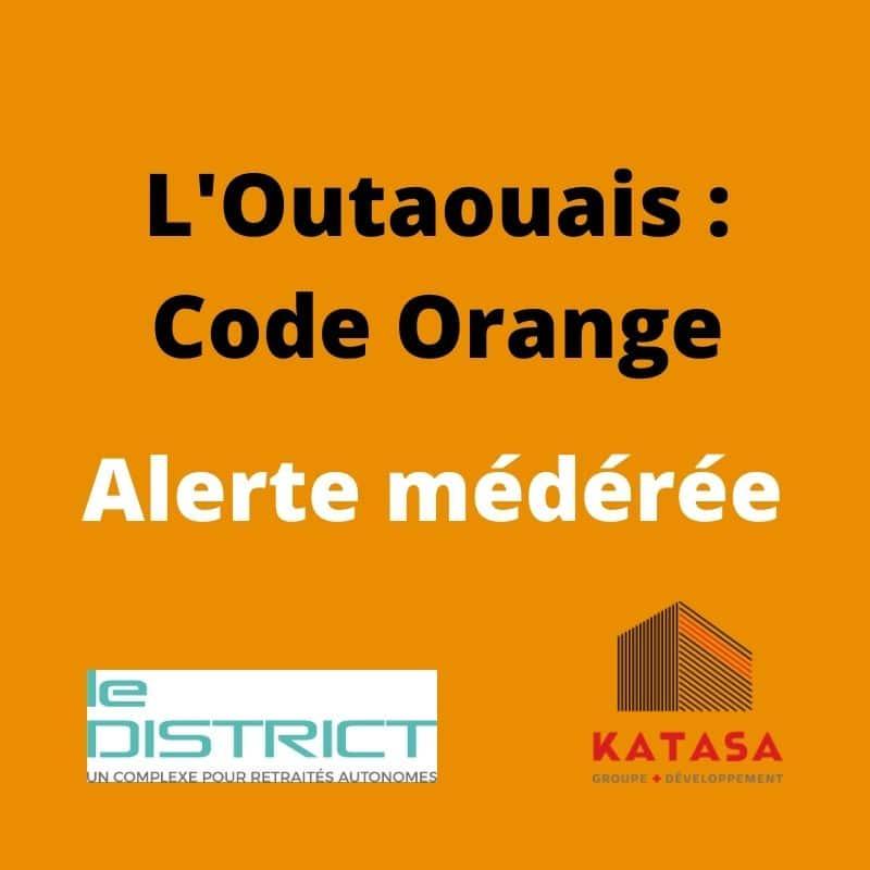 outaouais code orange Le District